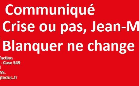 Crise ou pas, Jean-Michel Blanquer ne change rien