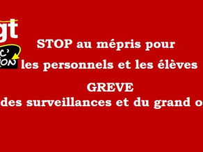 STOP au mépris pour les personnels et les élèves - GREVE des surveillances et du grand oral