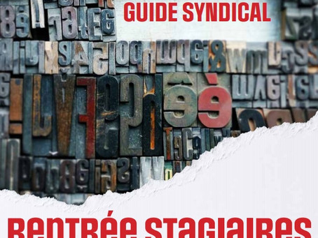 Rentrée stagiaires 2021 : guide syndical