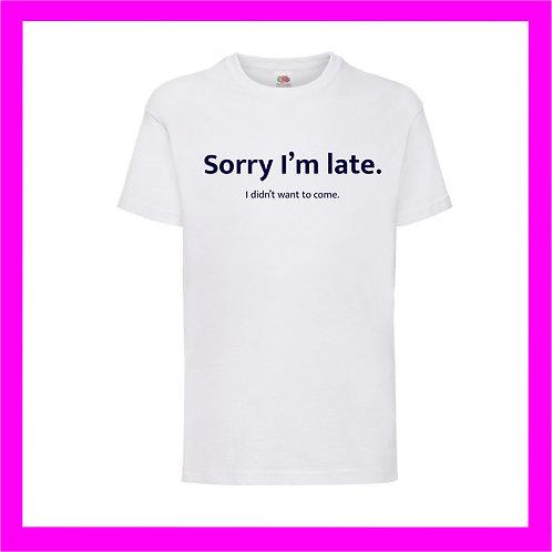 Sorry I'm late Tee