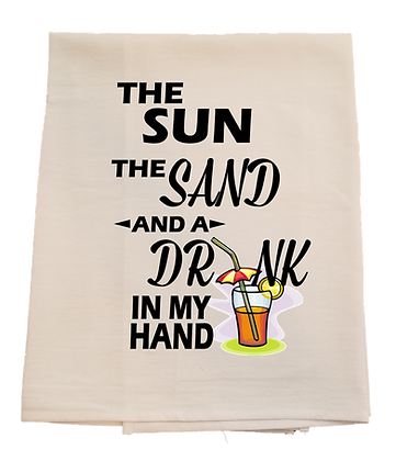 Sun the Sand and a Drink in my Hand