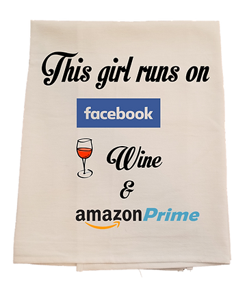 This girl runs on Facebook Wine and Amazon Prime