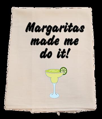 Margaritas Made Me Do It!