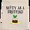 Thumbnail: Nutty as  Fruitcake! - Christmas