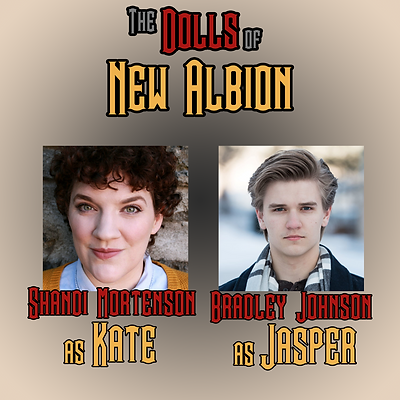 The Dolls of New Albion Cast Part 1 - Th