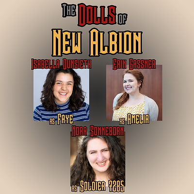 The Dolls of New Albion Cast Part 3 - Th