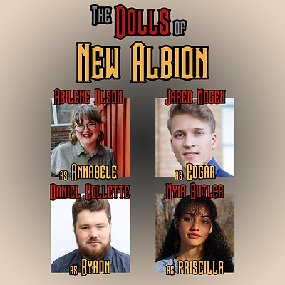 The Dolls of New Albion Cast Part 2 - Th