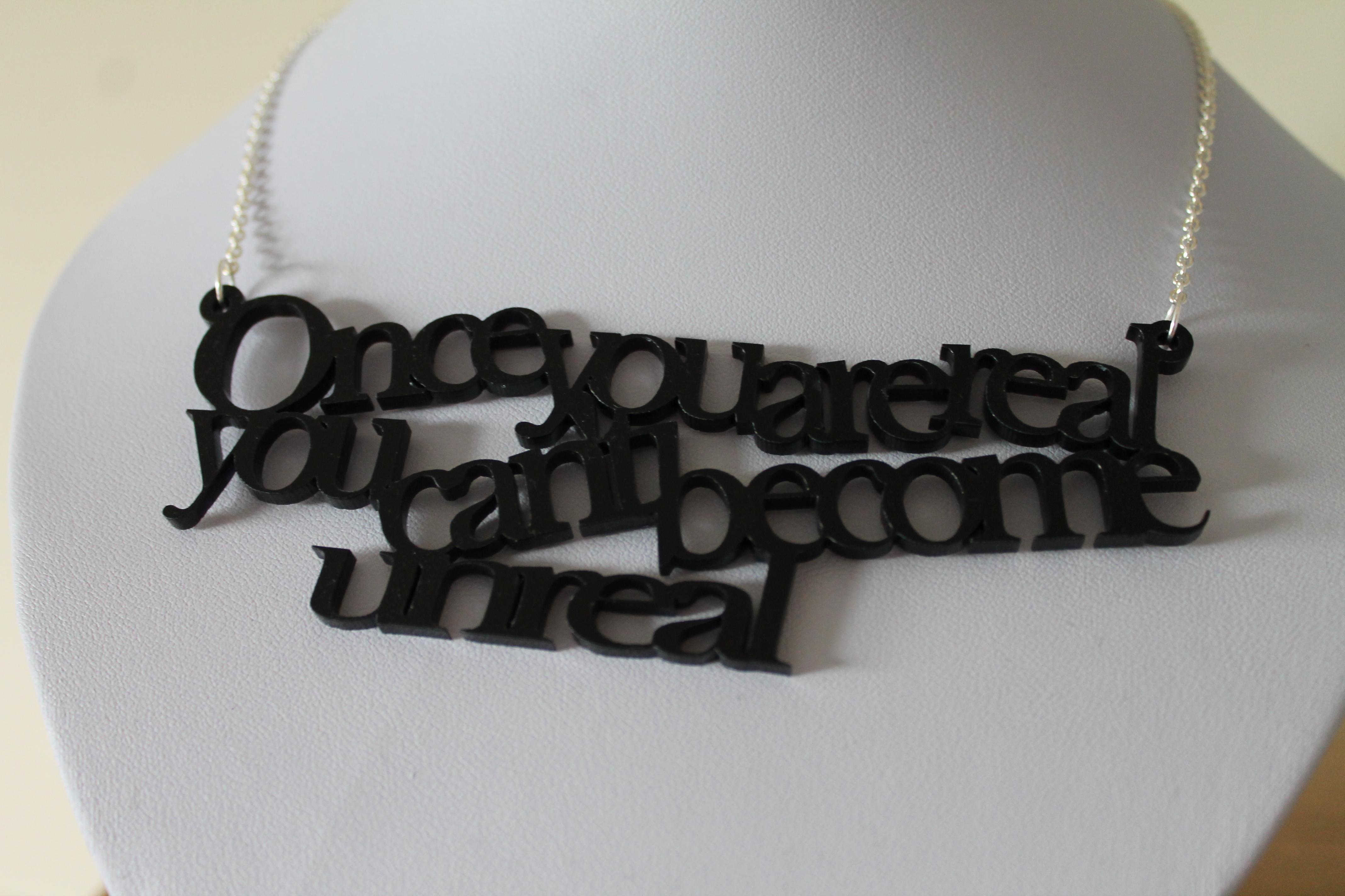 Once you are real necklace