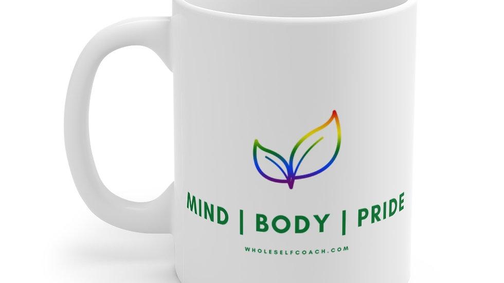 MIND   BODY   PRIDE - Mug 11oz