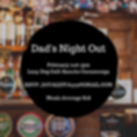 Dad's Night Out February 21st 7pm Lazy D