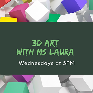3D Art with Ms Laura.png