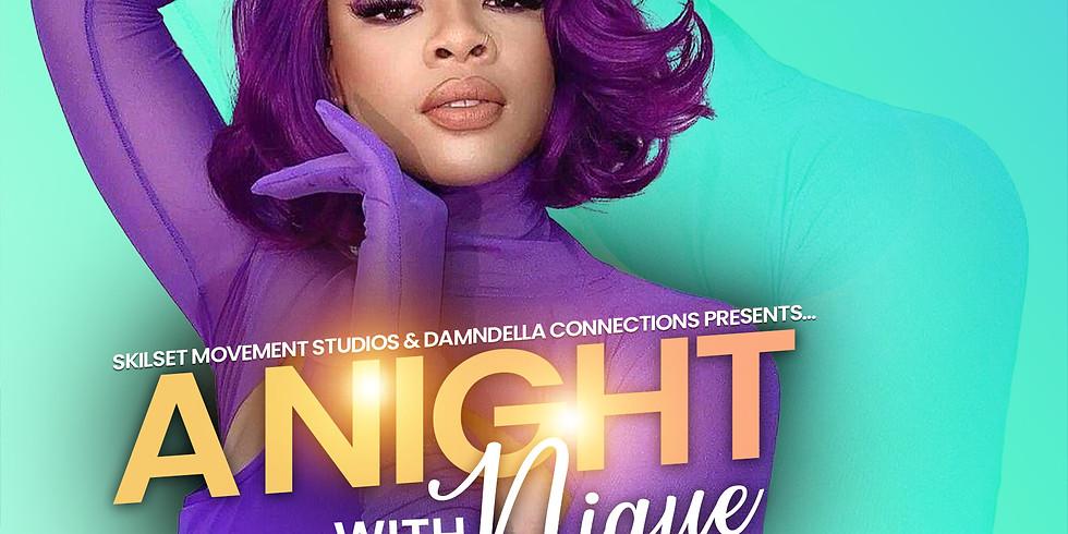A Night w/ Nique
