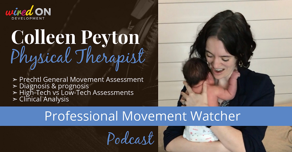 Colleen Peyton Prechtl General Movemement Assessment for physical and occupational therapists