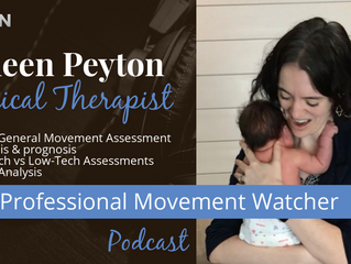 Colleen Peyton & Prechtl General Movement Assessment for Occupational & Physical Therapists