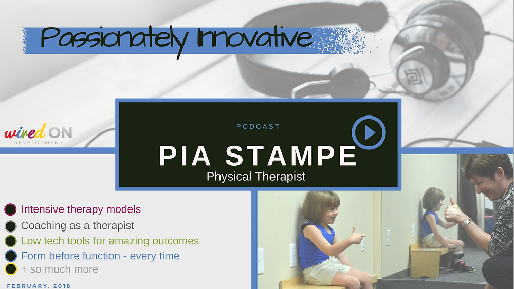 Pia Stampe: Maximizing Motor Learning and Neuroplasticity with Intensive Pediatric Therapy