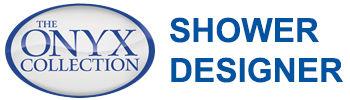 Onyx Shower Designer.jpg