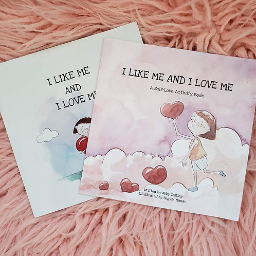 I Like Me and I Love Me Activity Book