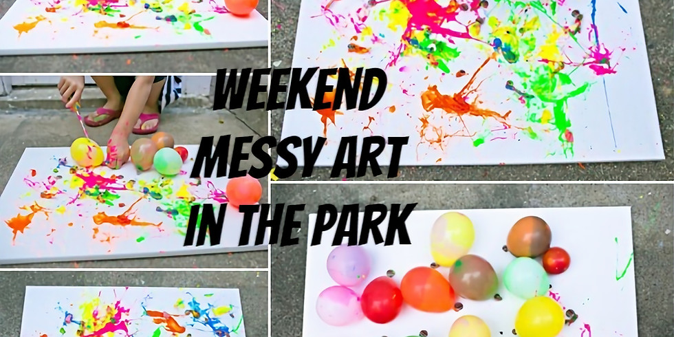 Weekend Messy Art In the Park