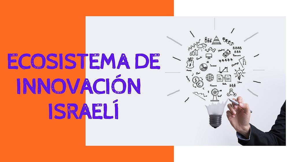 Ecosistema de innovaciónisraelí