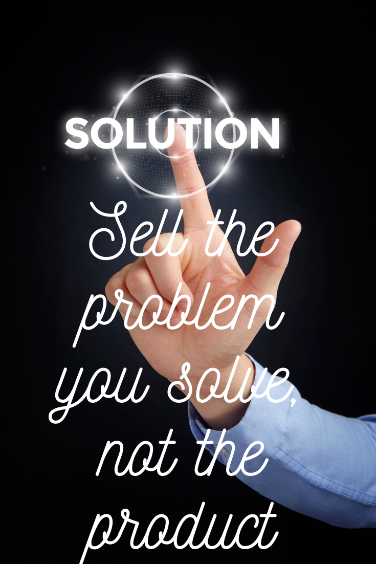 sell solutions not products