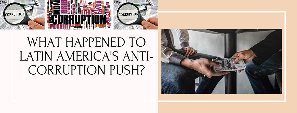 Anti-Corruption Push
