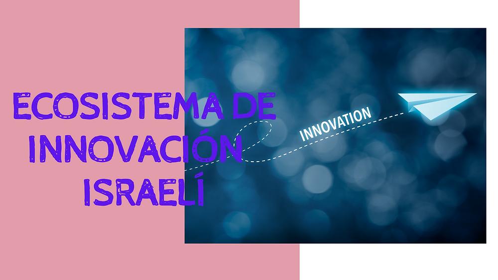 Ecosistema de innovación israelí