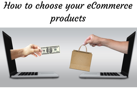 How to choose the best  E-Commerce products