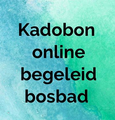 Kadobon online begeleid bosbad