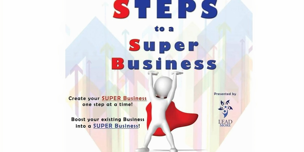 S.T.E.P.S to a Super Business