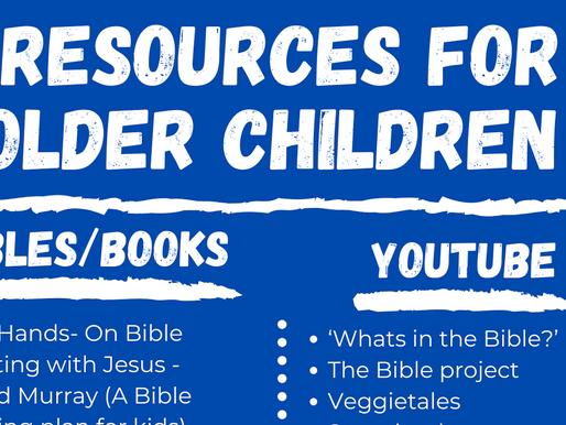 Older children resource ideas for bibles, books, media, worship!