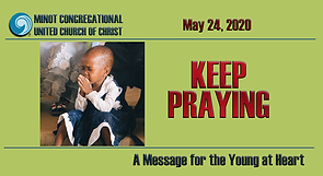 May 24, 2020 Children's Message.png