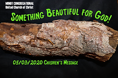 May 3, 2020 Children's Message.png