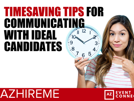 Timesaving tips for communicating with ideal candidates