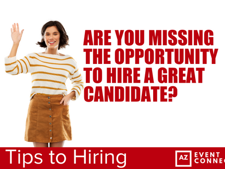 ​Are you missing the opportunity to hire a GREAT candidate?