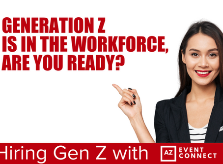 Hiring Gen Z with AZ EVENT CONNECT