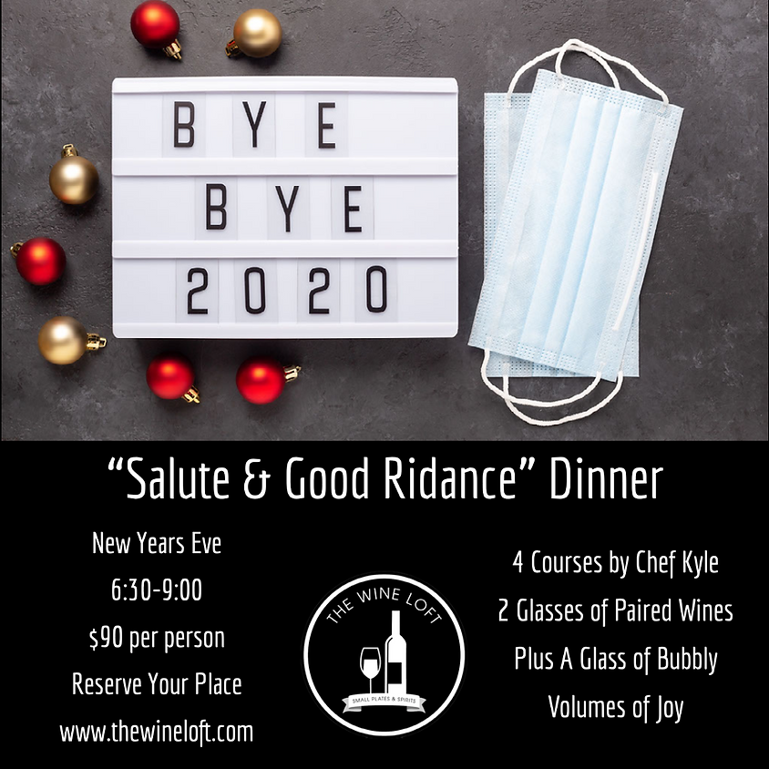 Salute & Good Riddance 2020 NYE Dinner
