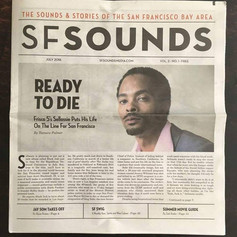 Ready to Die: Frisco 5's Sellassie Puts His Life On The Line For San Francisco