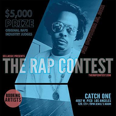 The Rap Contest 10/15/21 Los Angeles, CA