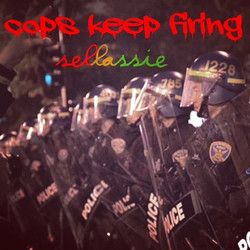 COPS KEEP FIRIN'