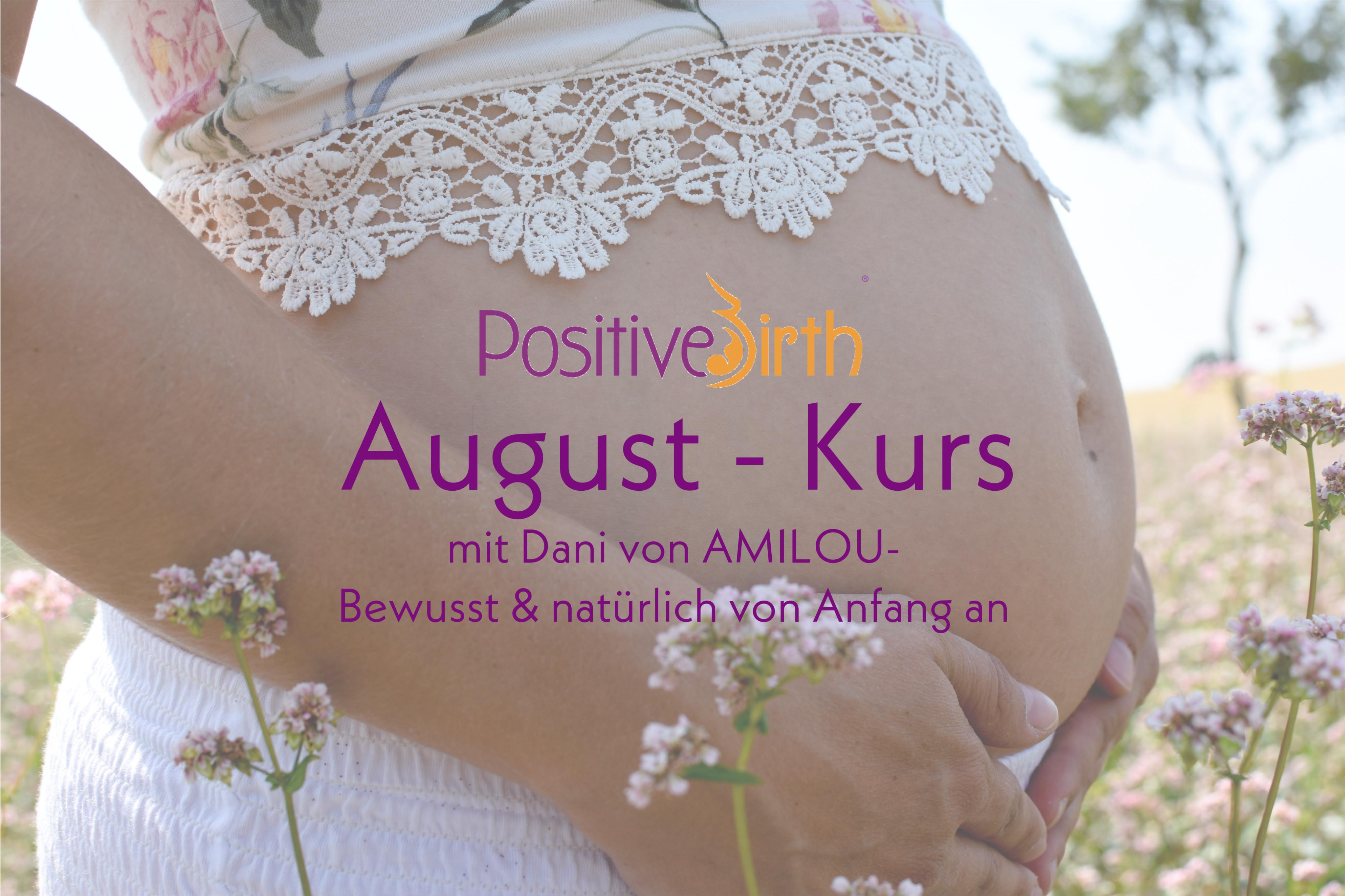 Positive Birth Kurs - August