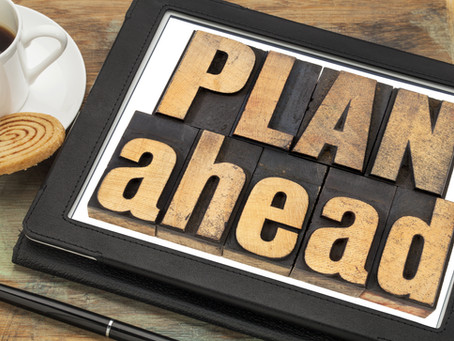 Planning Ahead- Early Estate Planning Can Save Time and Money