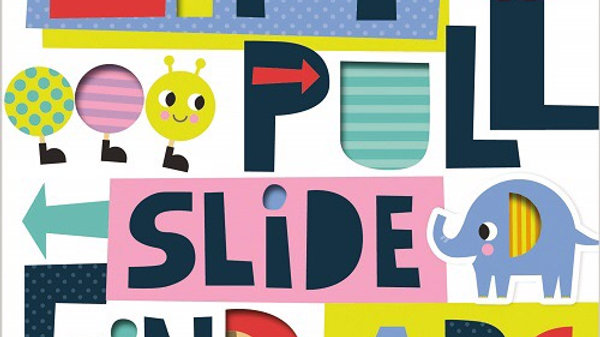 Lift, Pull, Slide, Find ABC Board Book