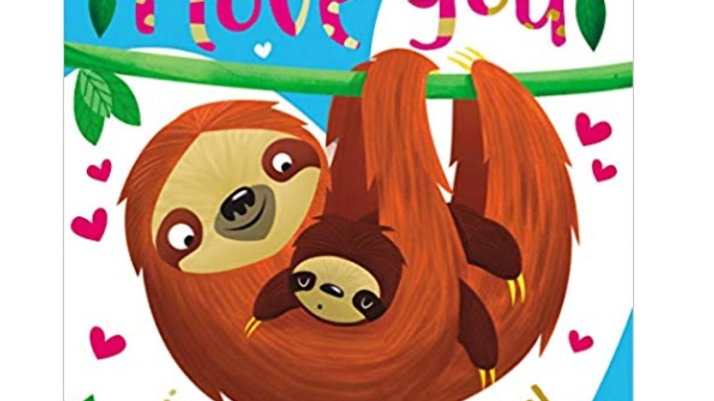 I Love You Just The Way You Are Board Book