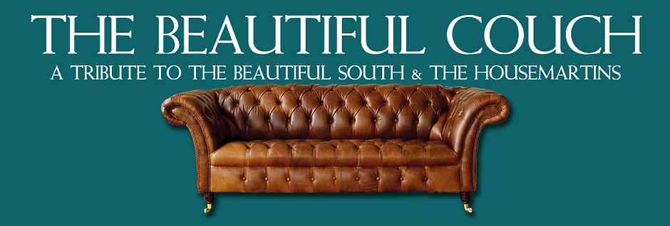 The Beautiful South and Housemartins Tribute Band, The Beautiful Couch