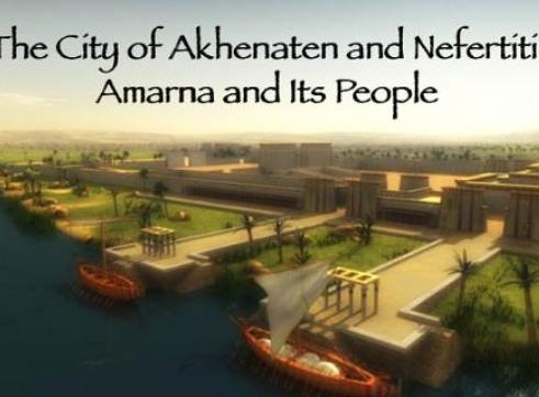 Amarna: The City of Akhenaten and Nefertiti