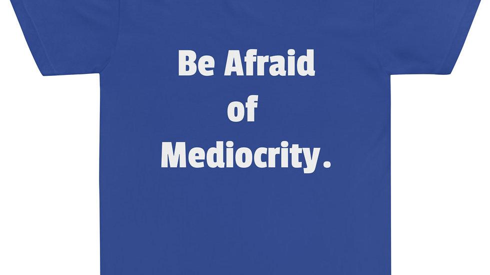 T-Shirt - Mediocrity
