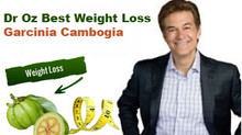 Garcinia Cambogia Review by Dr Oz