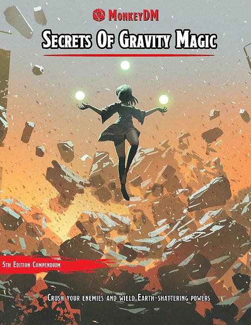 Secrets of Gravity Magic