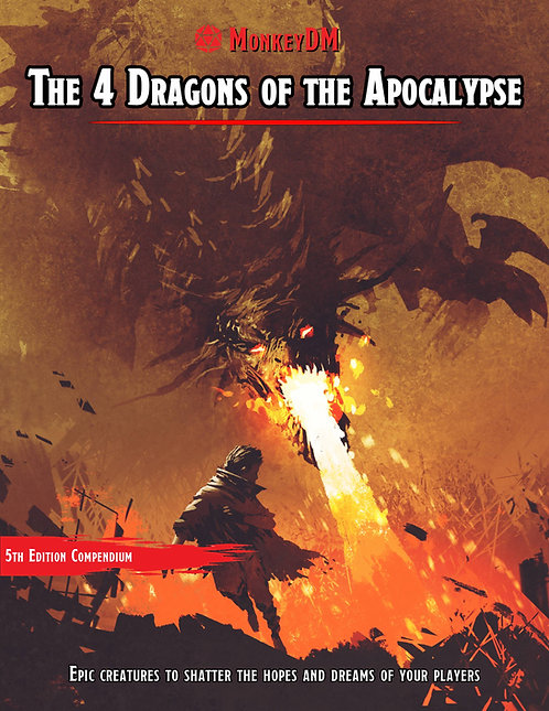 The 4 Dragons of the Apocalypse