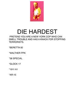 DIE HARDEST